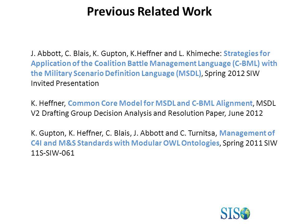 Example XML Schema Generation Generating Action.xsd MSDL/C-BML Core Model Generation Procedure