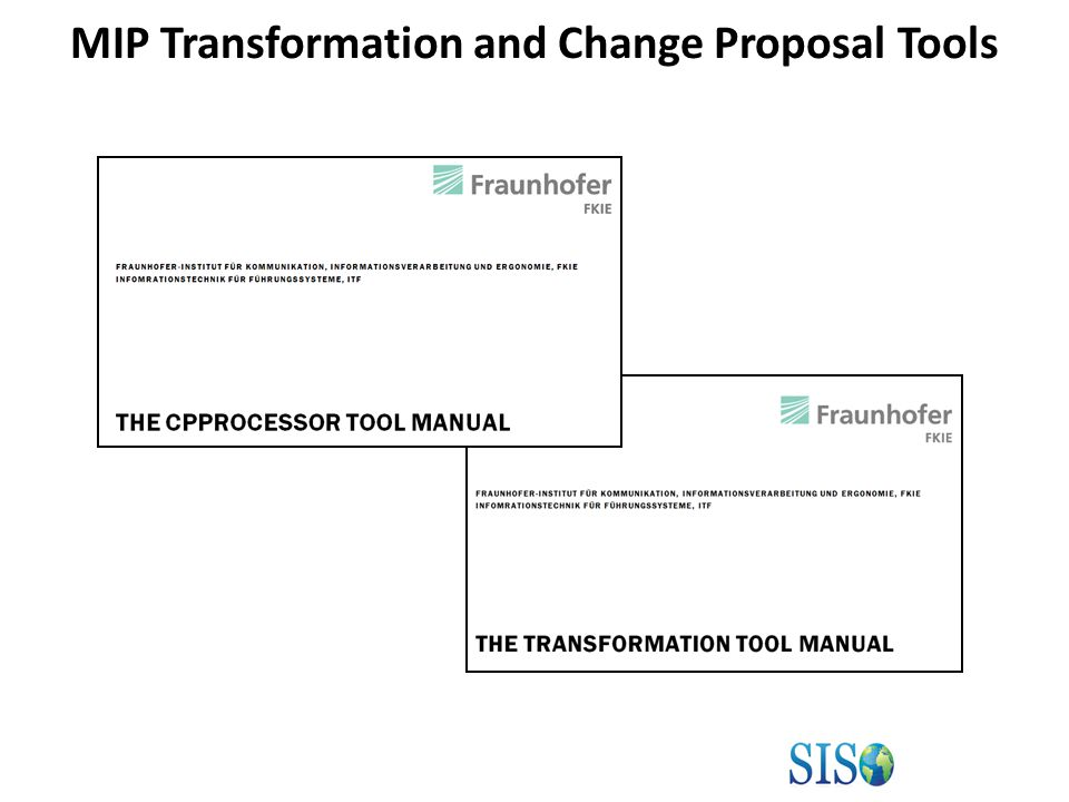 MIP Transformation and Change Proposal Tools