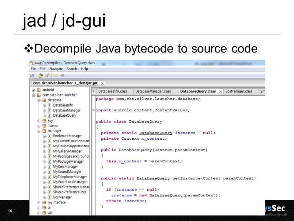 14 jad / jd-gui  Decompile Java bytecode to source code