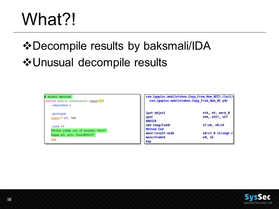 58 What !  Decompile results by baksmali/IDA  Unusual decompile results