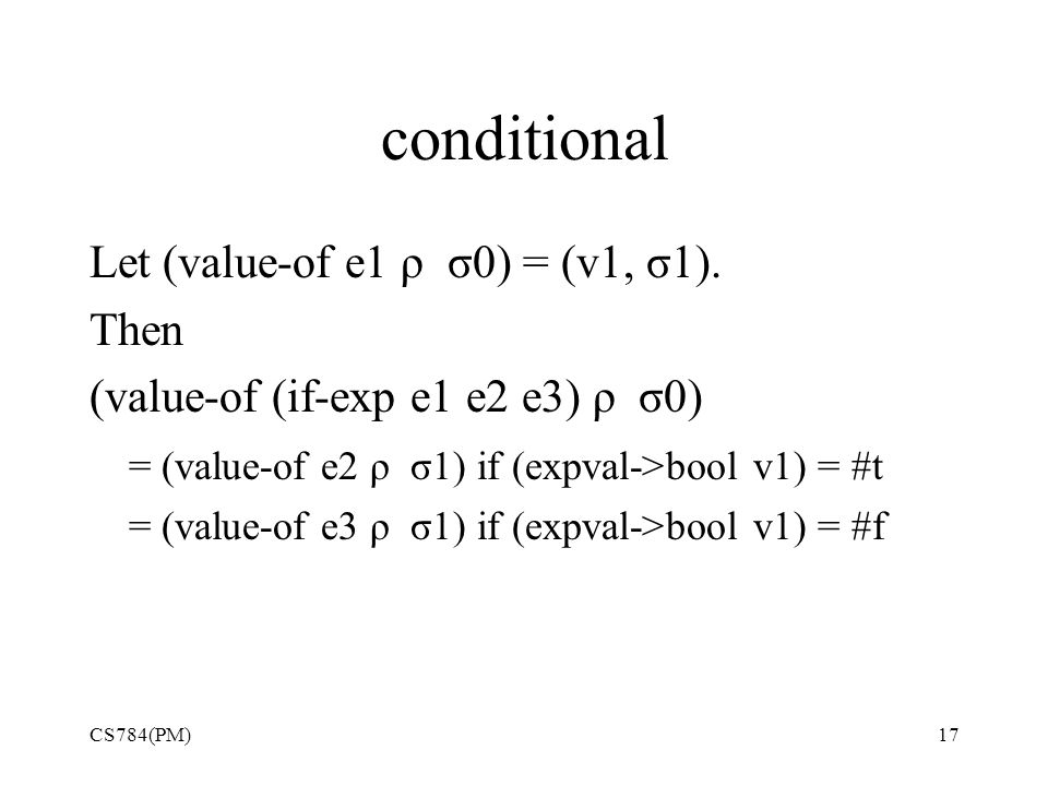 conditional Let (value-of e1 ρ σ0) = (v1, σ1).