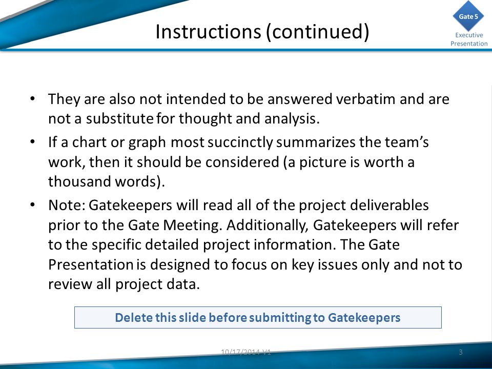 Instructions (continued) They are also not intended to be answered verbatim and are not a substitute for thought and analysis.