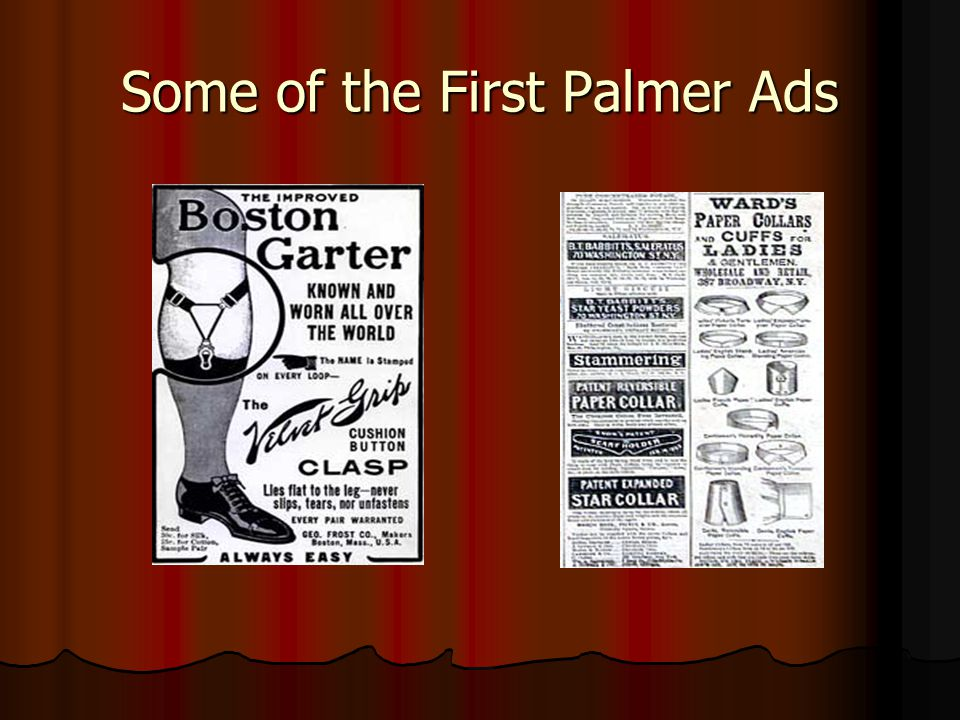Some of the First Palmer Ads