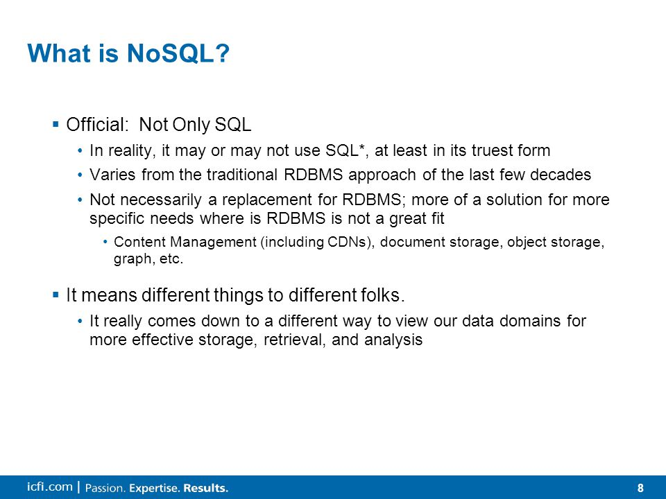 8 icfi.com | What is NoSQL.