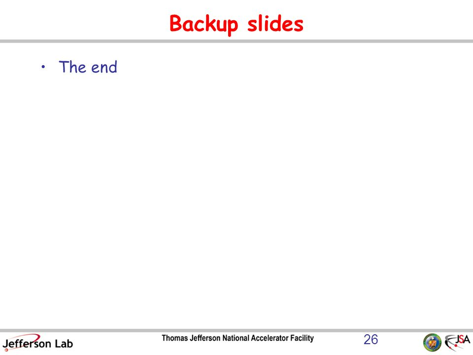 Backup slides The end 26