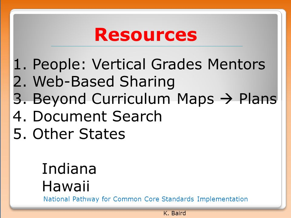 Resources National Pathway for Common Core Standards Implementation K.