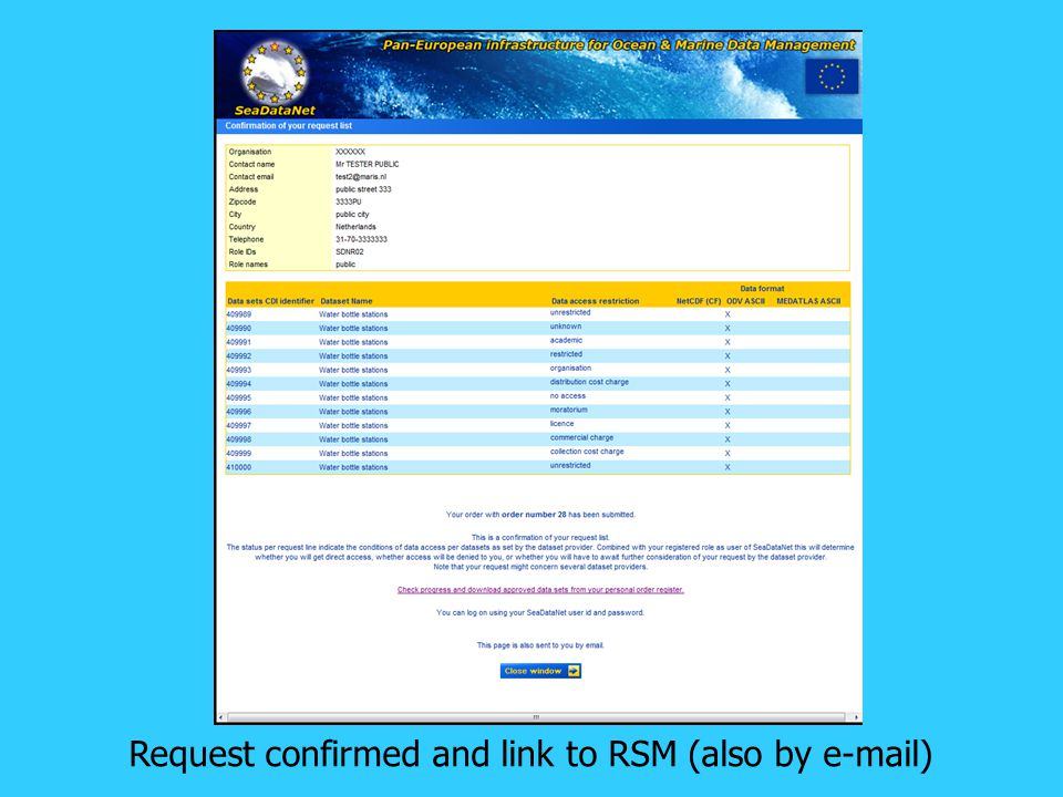 Request confirmed and link to RSM (also by e-mail)