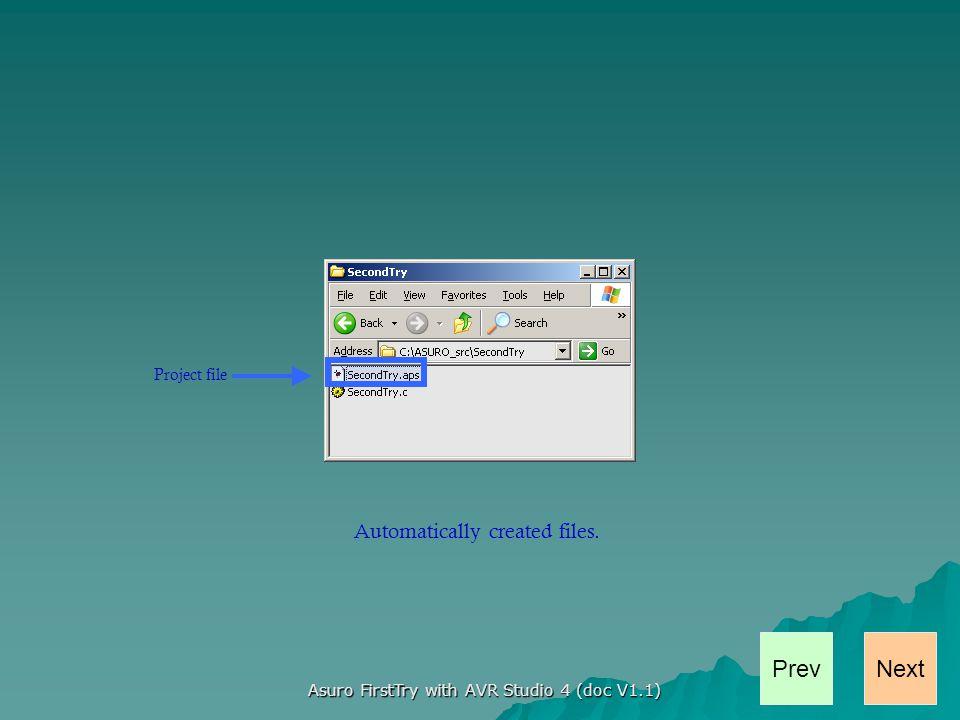 NextPrev Asuro FirstTry with AVR Studio 4 (doc V1.1) That all Folks.