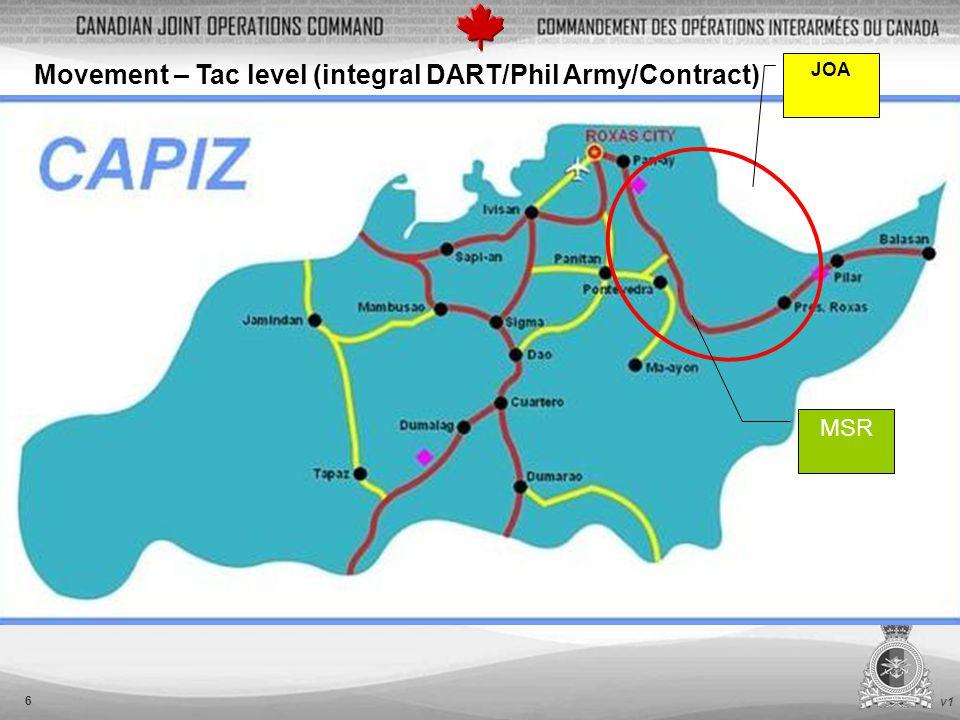 v1 6 JOA MSR Movement – Tac level (integral DART/Phil Army/Contract)