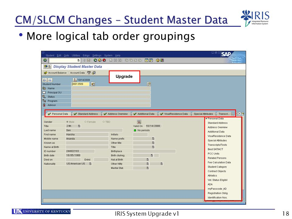 IRIS System Upgrade v118 CM/SLCM Changes – Student Master Data More logical tab order groupings