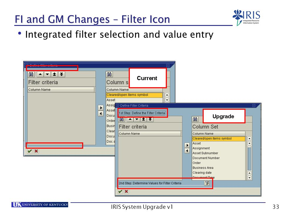 IRIS System Upgrade v133 FI and GM Changes – Filter Icon Integrated filter selection and value entry