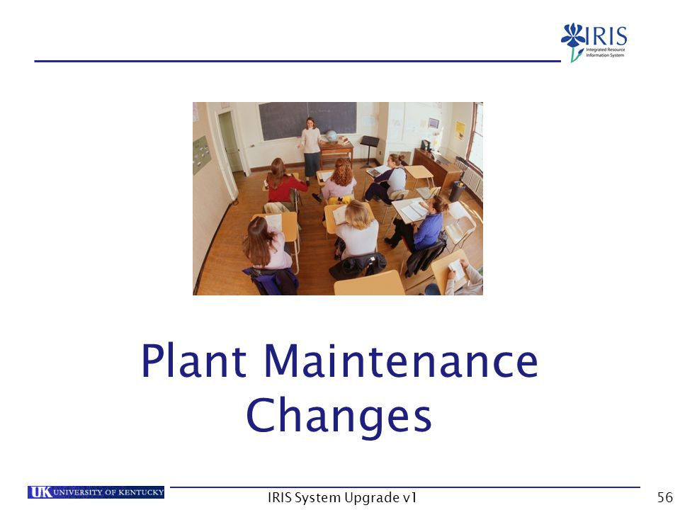 IRIS System Upgrade v156 PM Changes Plant Maintenance Changes