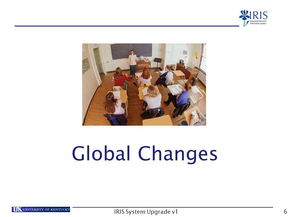 IRIS System Upgrade v117 CM/SLCM Changes – Advisors Tab Advisor(s) tab now on Student File See QRC for format details