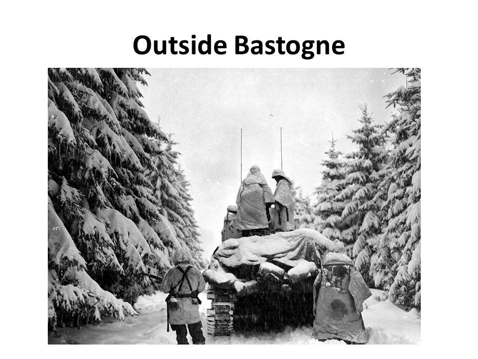 Outside Bastogne