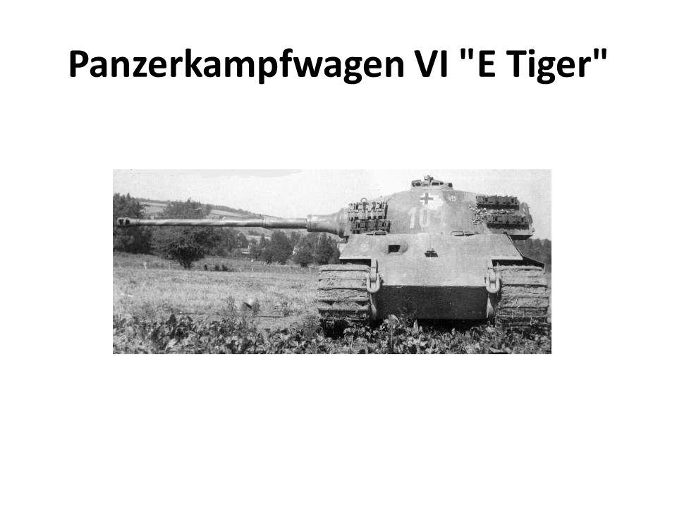 Panzerkampfwagen VI E Tiger