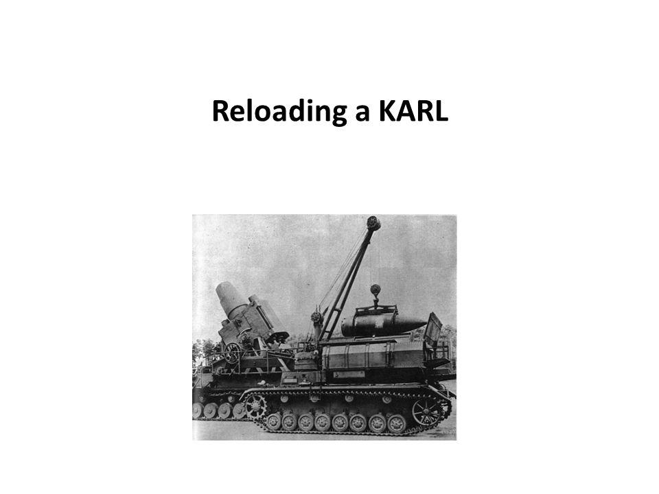 Reloading a KARL