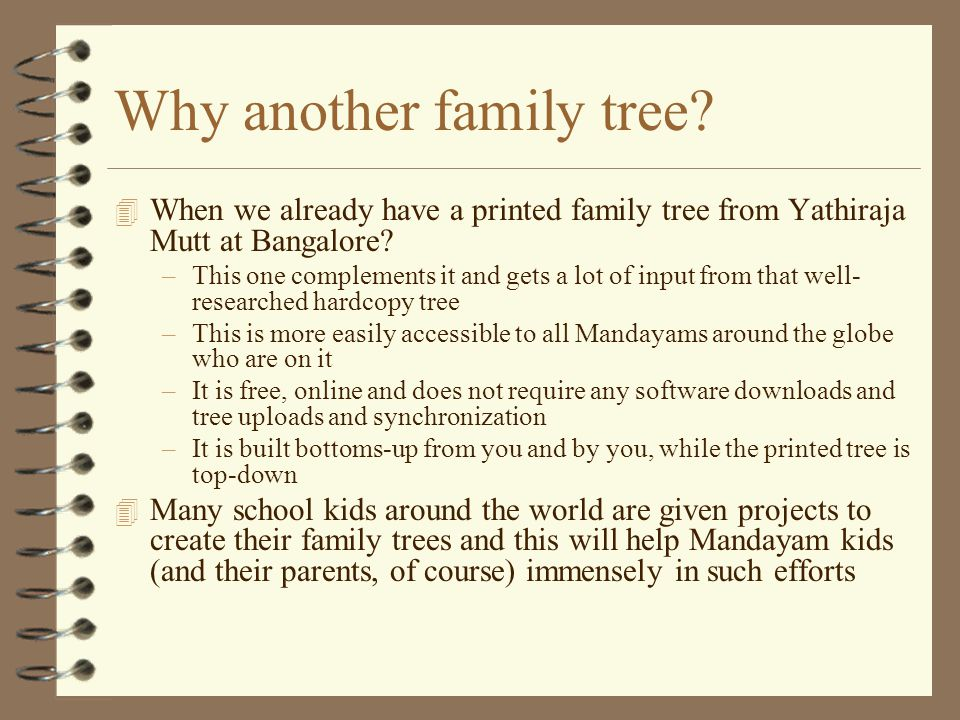 Why another family tree.