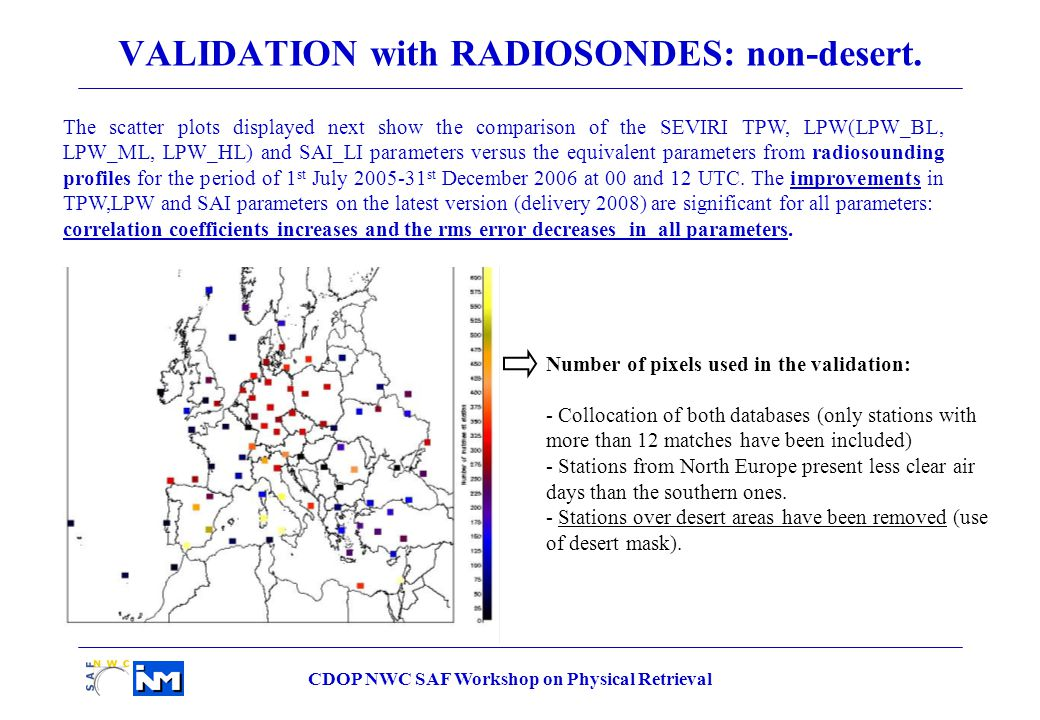 CDOP NWC SAF Workshop on Physical Retrieval VALIDATION with RADIOSONDES: non-desert.