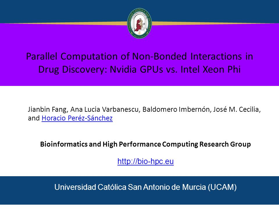 Parallel Computation of Non-Bonded Interactions in Drug Discovery: Nvidia GPUs vs.