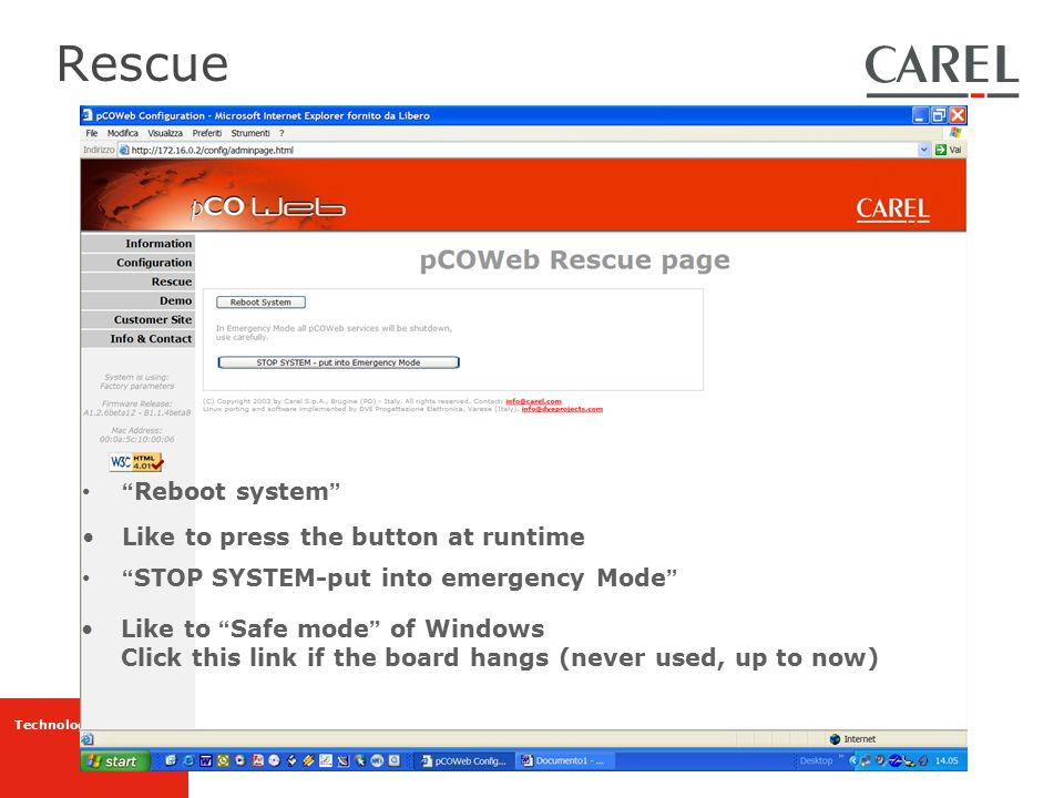 """Technology & Evolution Rescue """" Reboot system """" Like to press the button at runtime """" STOP SYSTEM-put into emergency Mode """" Like to """" Safe mode """" of W"""