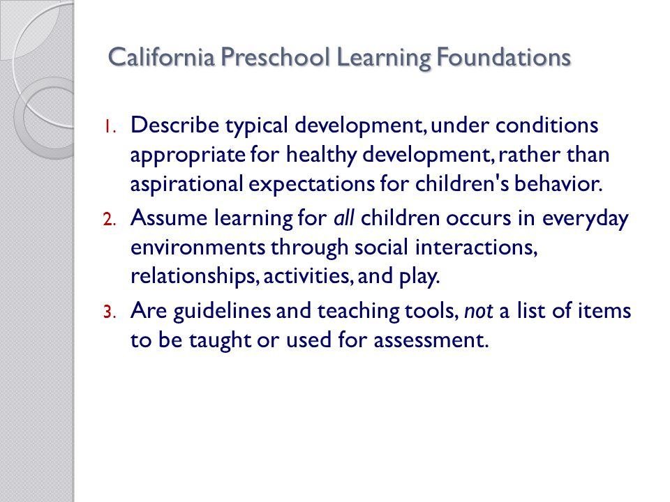 California Preschool Learning Foundations 1.