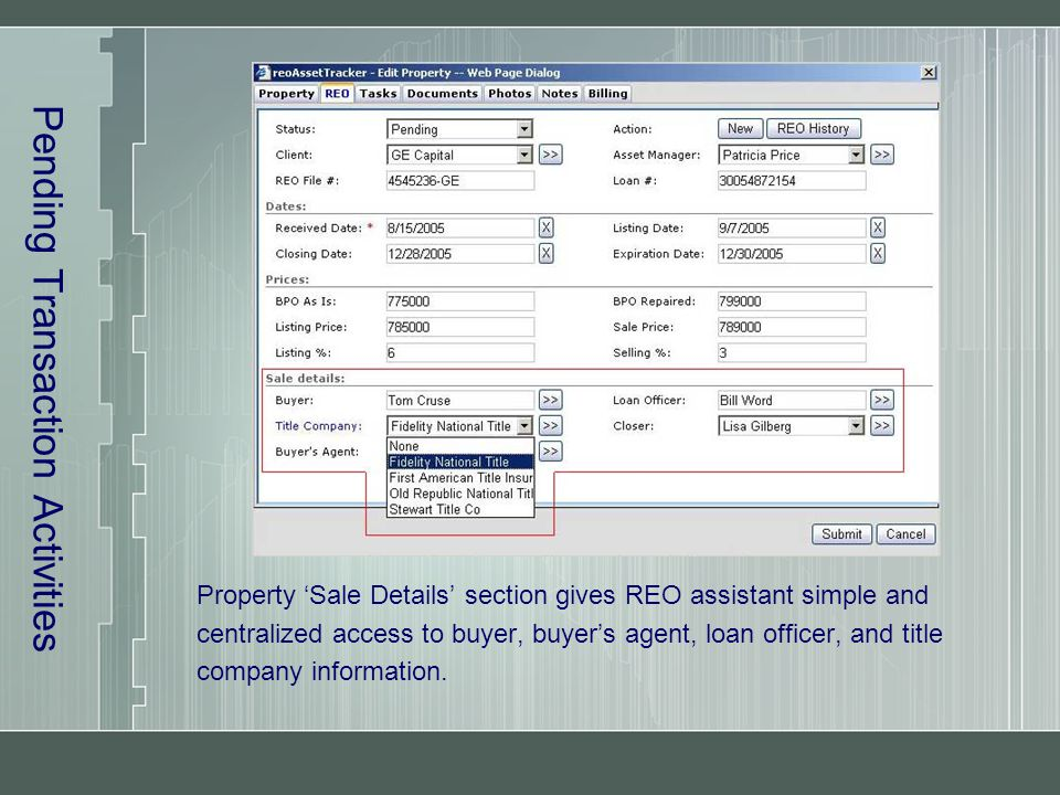 Pending Transaction Activities Property 'Sale Details' section gives REO assistant simple and centralized access to buyer, buyer's agent, loan officer, and title company information.