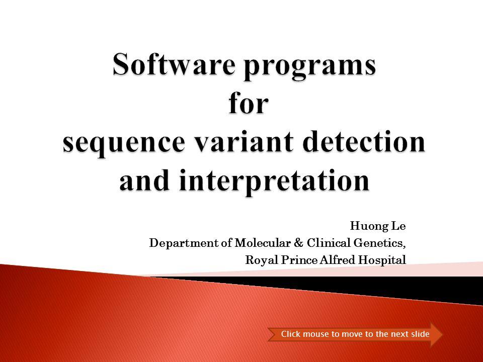 Sequence variant detection SOFTWARES Sequence variant interpretation SOFTWARE