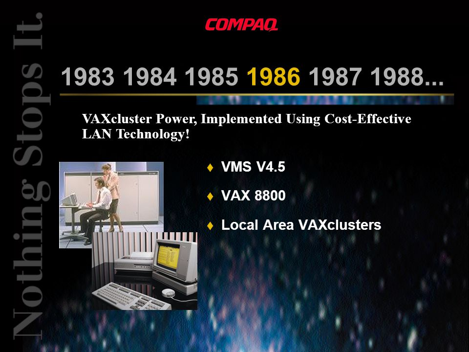 VAXcluster Power, Implemented Using Cost-Effective LAN Technology.