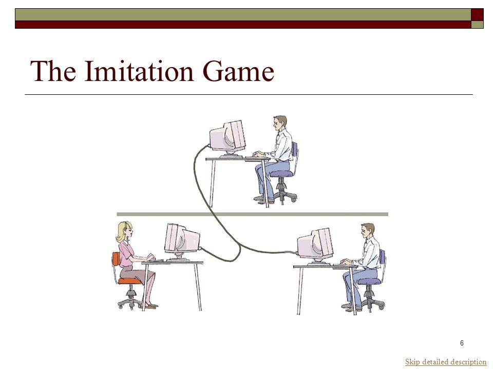 6 The Imitation Game Skip detailed description