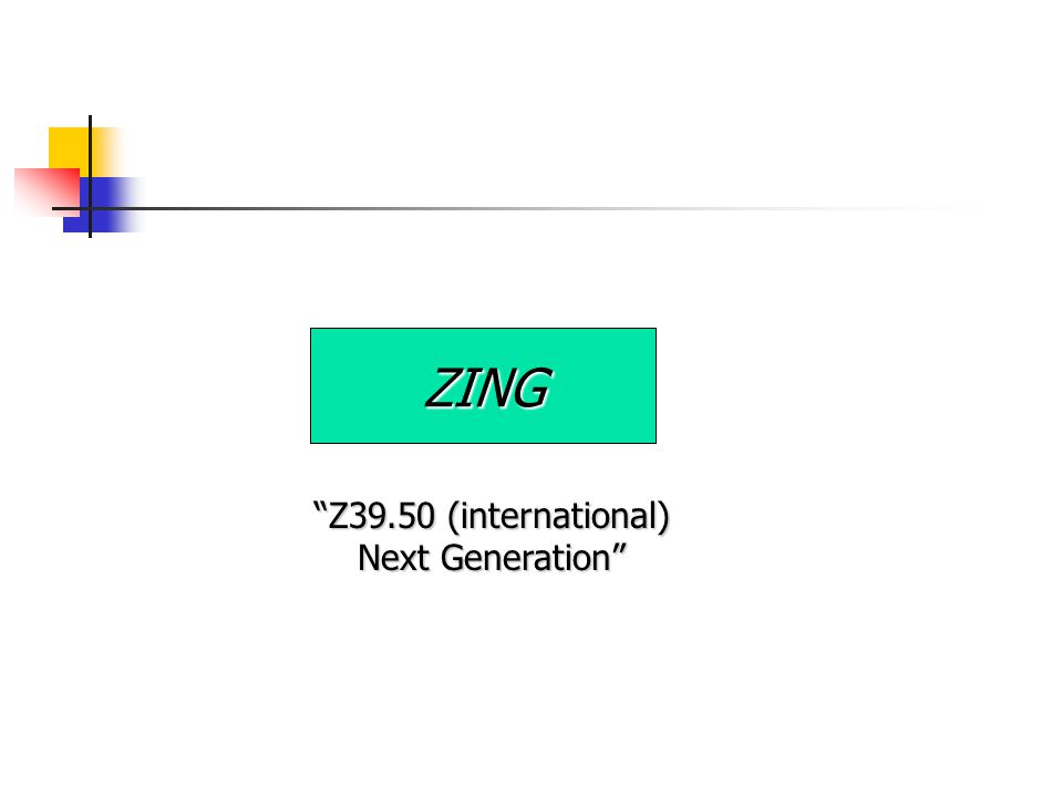 ZING Z39.50 (international) Next Generation