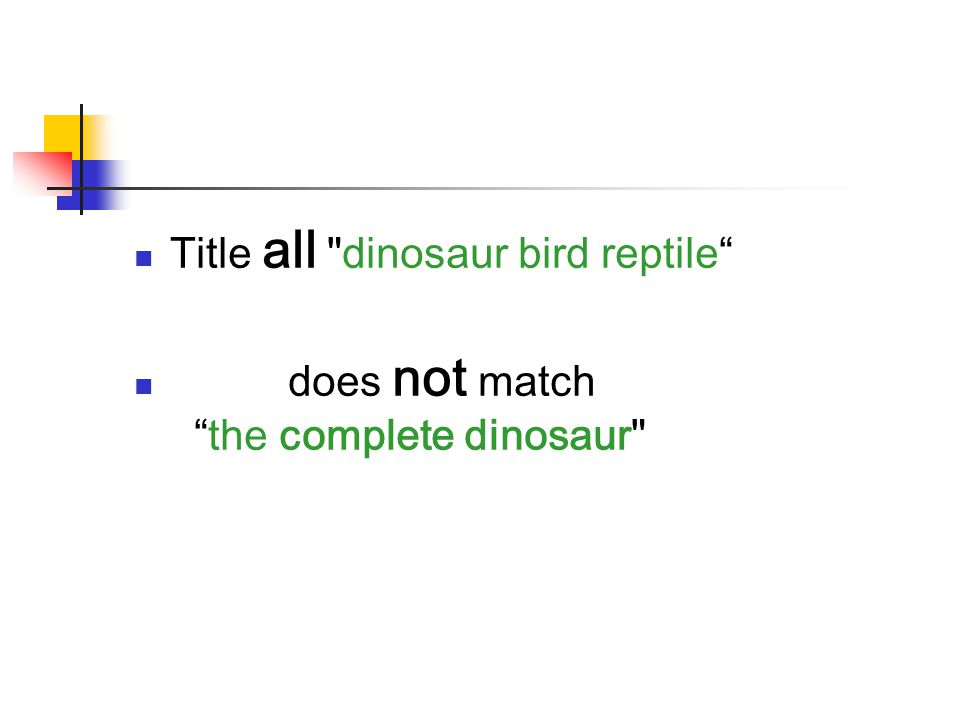 Title all dinosaur bird reptile does not match the complete dinosaur