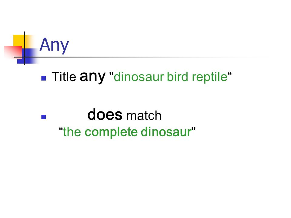 Any Title any dinosaur bird reptile does match the complete dinosaur