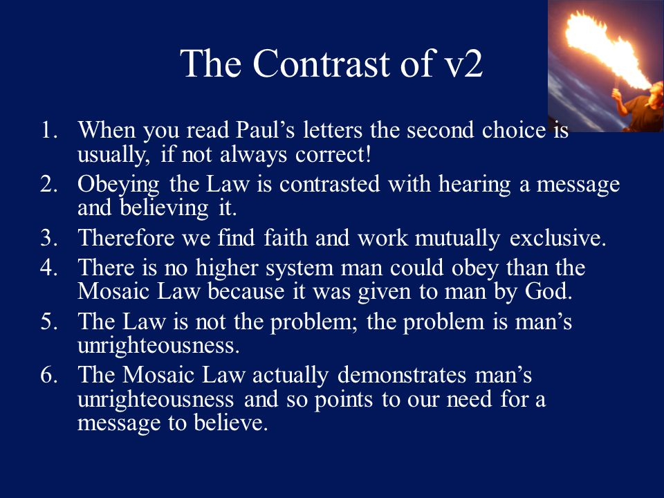 The Contrast of v2 1.When you read Paul's letters the second choice is usually, if not always correct.