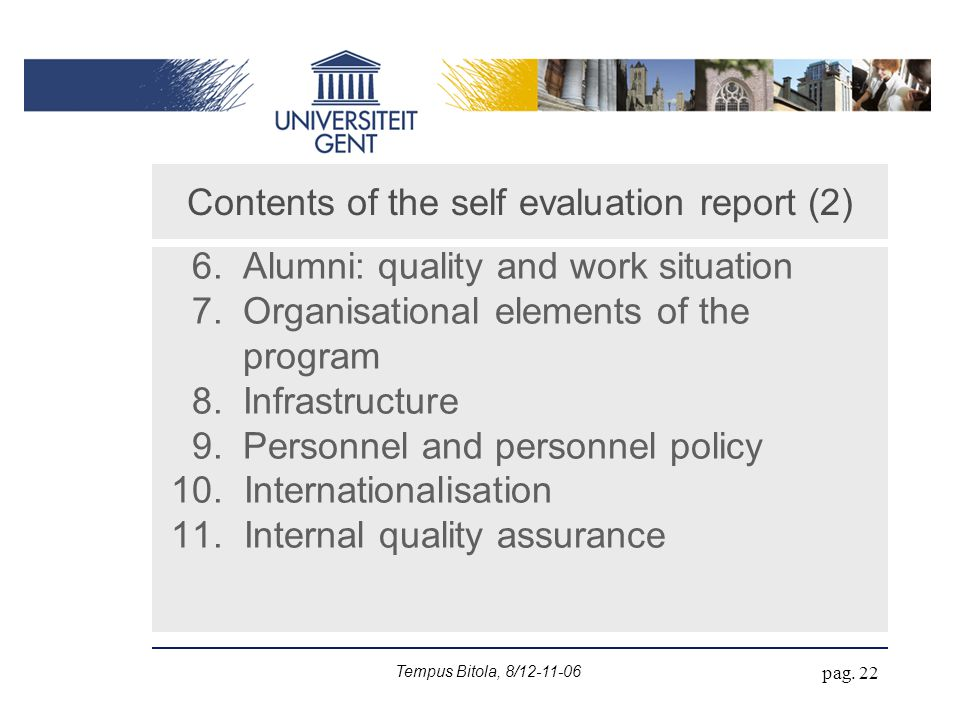 Tempus Bitola, 8/12-11-06 pag. 22 6. Alumni: quality and work situation 7.