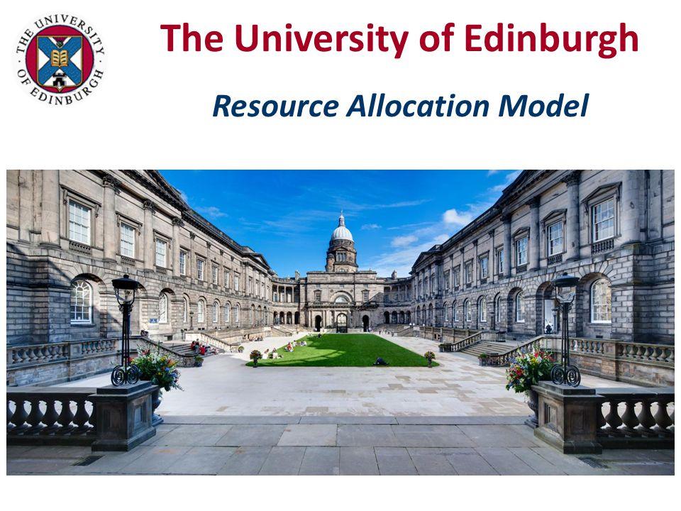The University of Edinburgh Resource Allocation Model