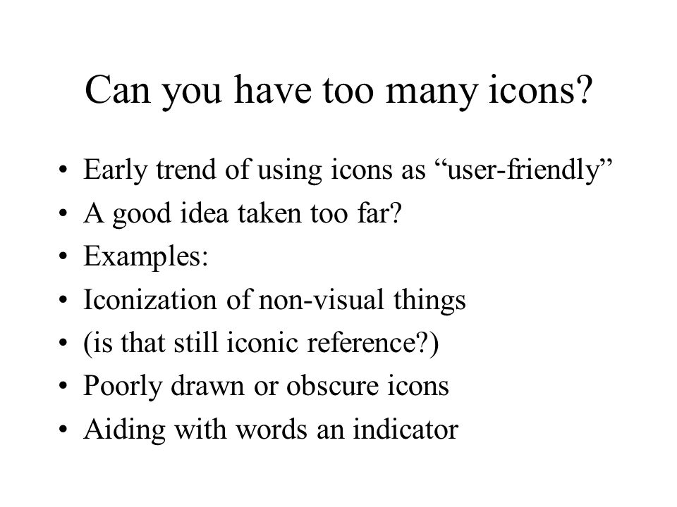 Can you have too many icons.