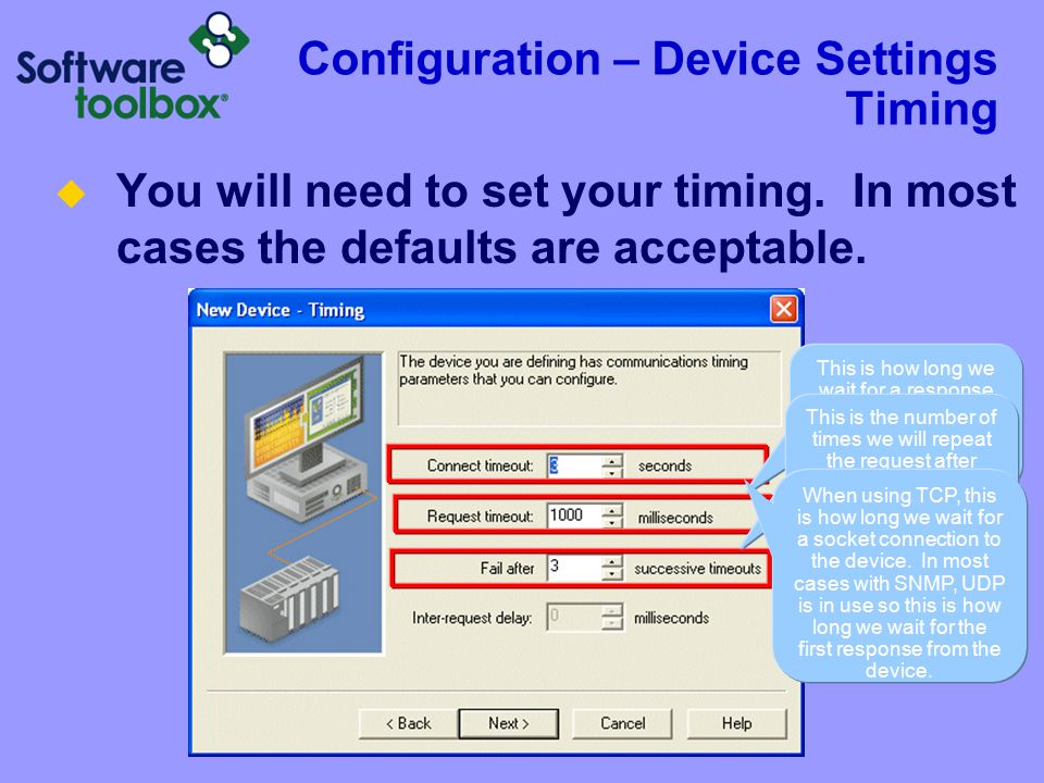 Configuration – Device Settings Timing  You will need to set your timing.