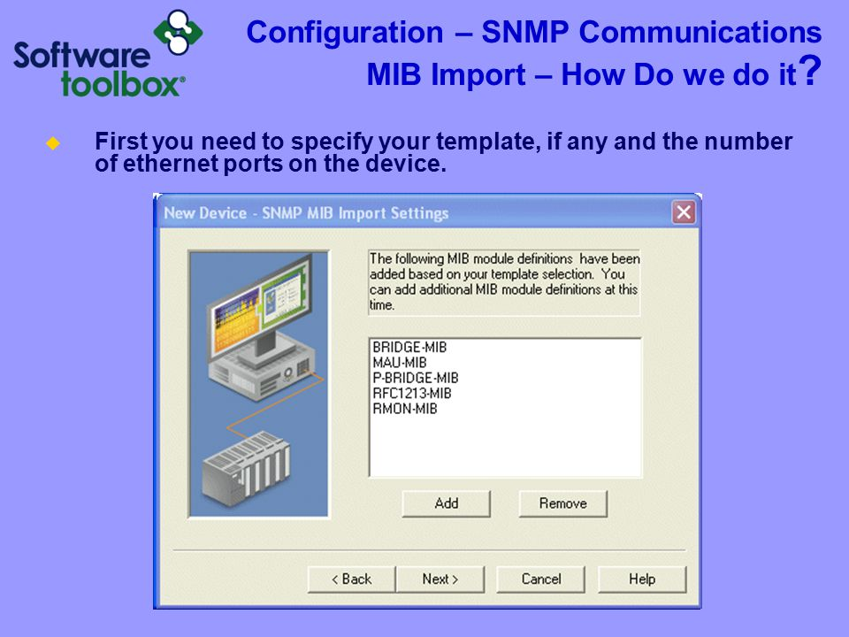 Configuration – SNMP Communications MIB Import – How Do we do it .