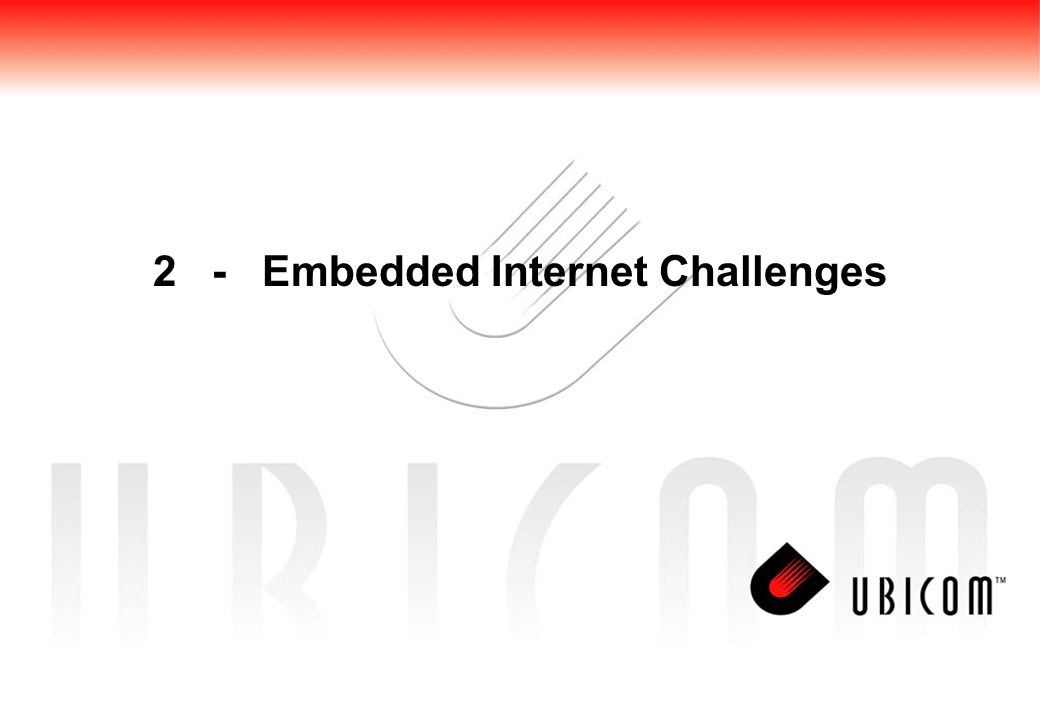 2 - Embedded Internet Challenges