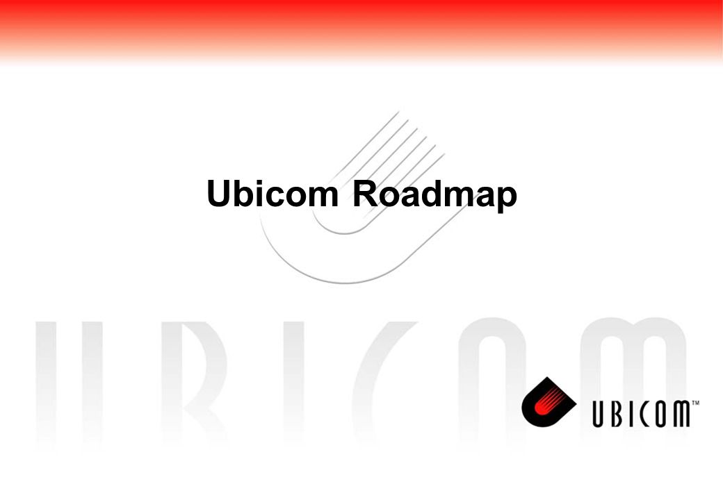 Ubicom Roadmap