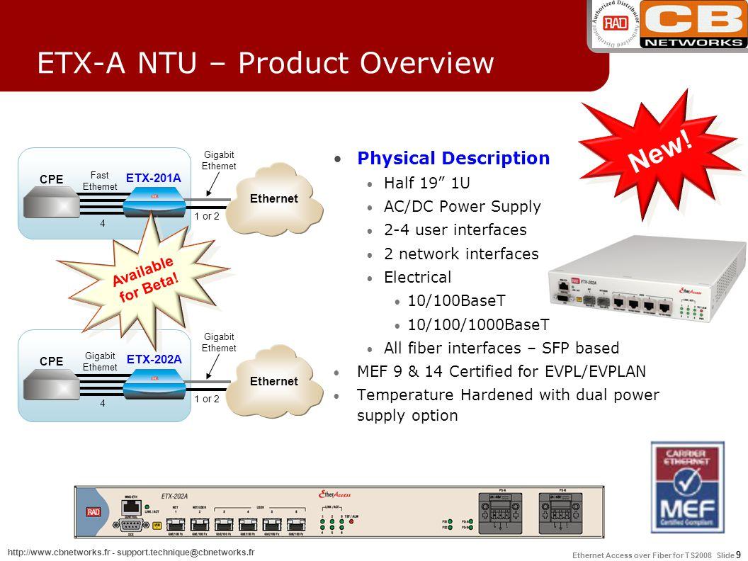 Ethernet Access over Fiber for TS2008 Slide 10 http://www.cbnetworks.fr - support.technique@cbnetworks.fr