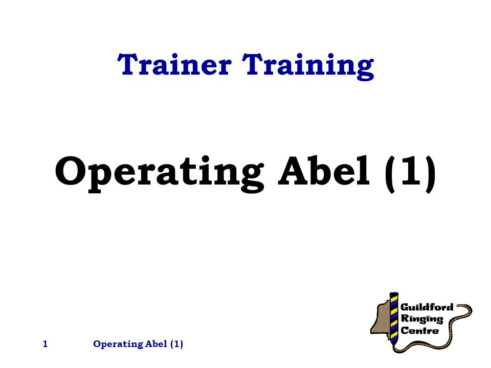 Operating Abel (1)12 Setting Off in Time Timed start –works well –but the tutor needs to be quite well 'calibrated' –tutor can't stand with learner and press START at same time Note: the START works when the finger is lifted off the mouse button