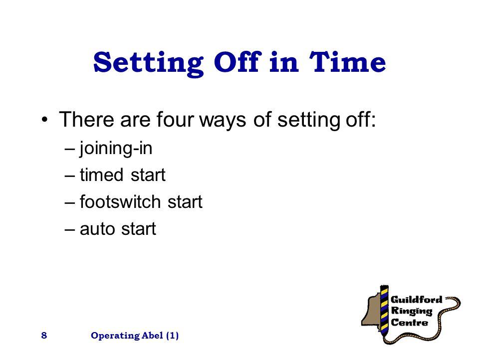 Operating Abel (1)19 More tips….Review striking….