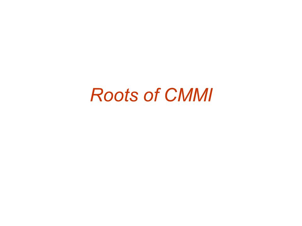 Roots of CMMI