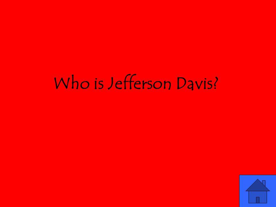 Who is Jefferson Davis