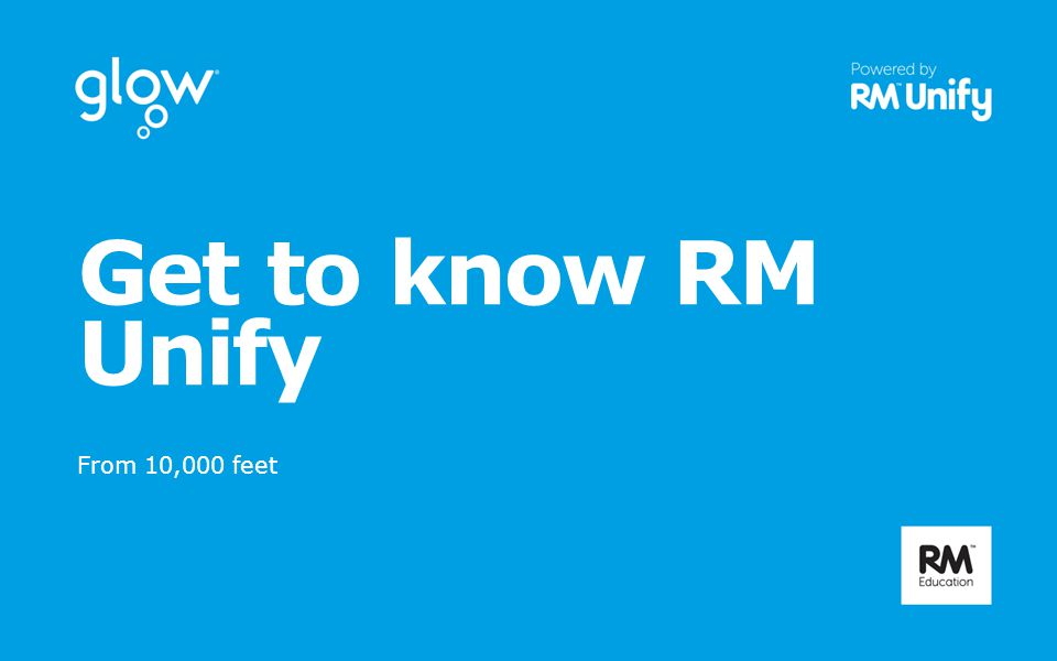 Get to know RM Unify From 10,000 feet