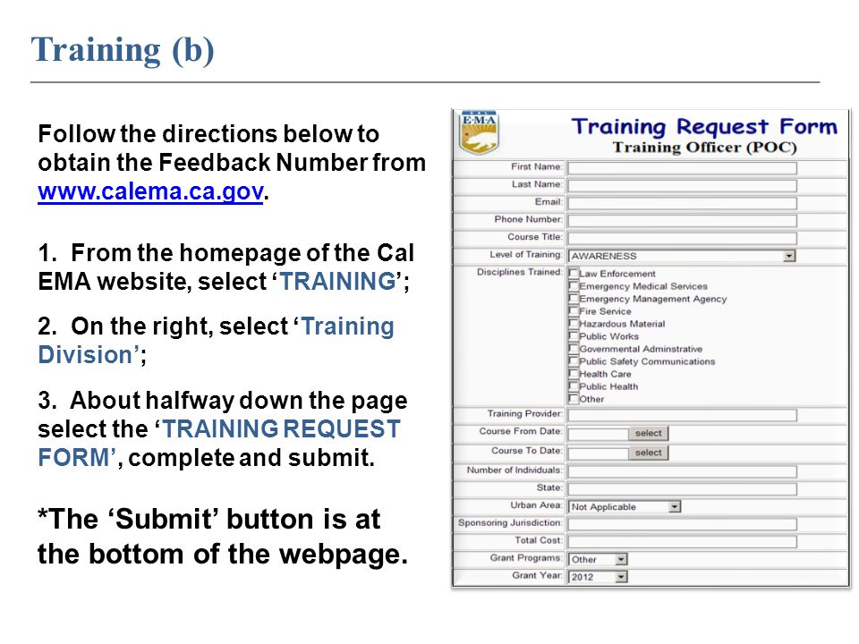 Training (b) ____________________________________________________________ Follow the directions below to obtain the Feedback Number from www.calema.ca.gov.