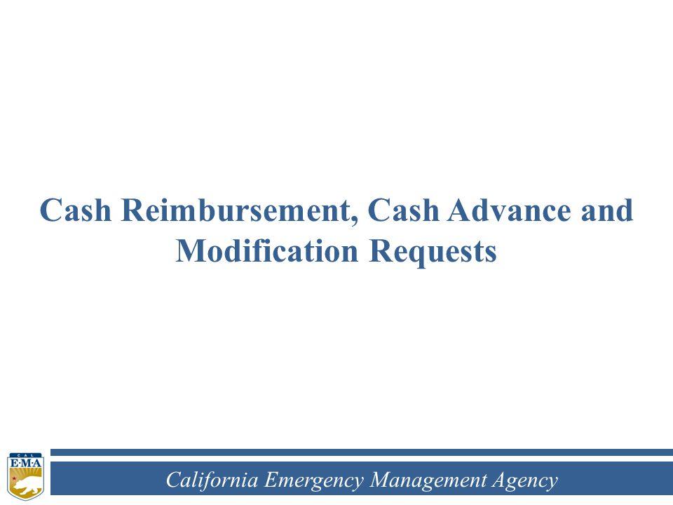 California Emergency Management Agency Cash Reimbursement, Cash Advance and Modification Requests