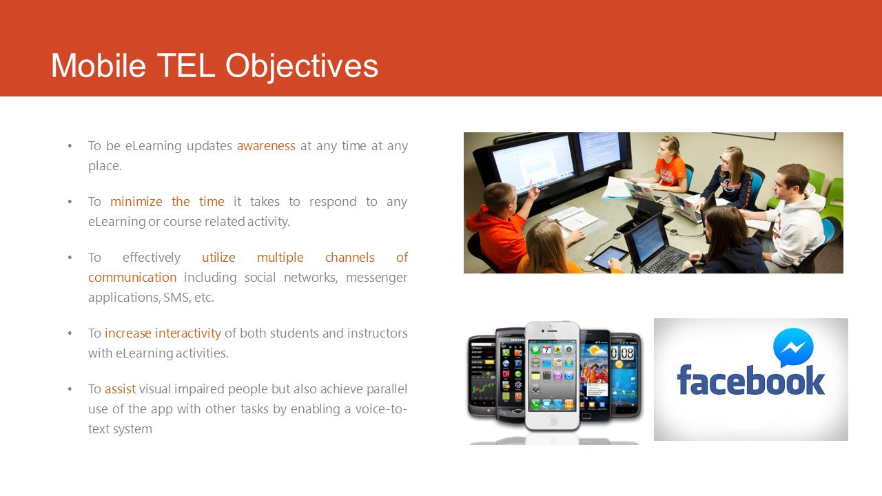 Mobile TEL Objectives To be eLearning updates awareness at any time at any place.