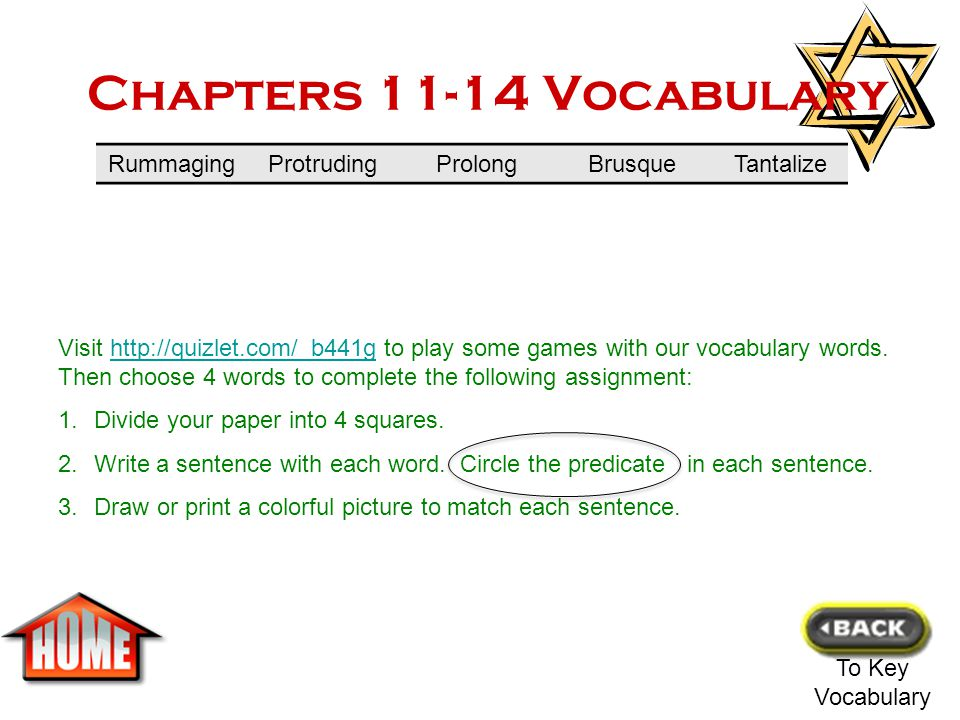 Chapters 6-10 Vocabulary To Key Vocabulary Visit http://quizlet.com/_b443i to play some games with our vocabulary words.